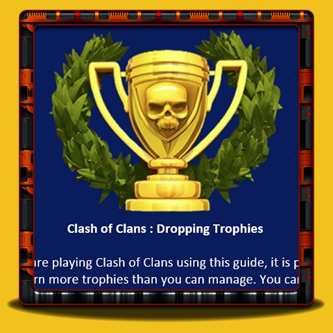 Clash of Clans - Dropping trophées